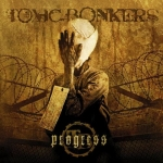 TOXIC BONKERS - Progress - CD/ jewelcase (2007)