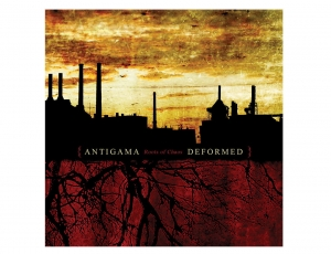 ANTIGAMA/DEFORMED -Roots Of Chaos - CD/jewelcase (2006)