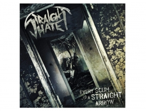 STRAIGHT HATE - Every Scum Is A Straight Arrow – CD/ jewelcase