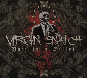 VIRGIN SNATCH - Vote is a Bullet - CD/digipack
