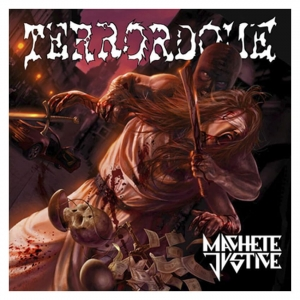 TERRORDOME - MACHETE JUSTICE - CD/ jewelcase