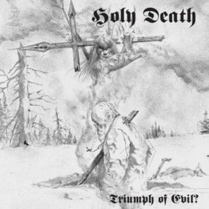 HOLY DEATH - TRIUMPH OF EVIL - CD/ jewelcase