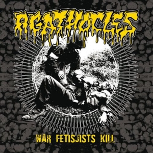 AGATHOCLES/ PSYCHONEUROSIS - War Fetisjists Kill - CD Split/ jewelcase