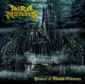 DIRA MORTIS - Psalms of Morbid Existence - CD/ jewelcase (2015)