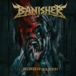 BANISHER - Degrees of Isolation - CD/ jewelcase / slipcase (2020)