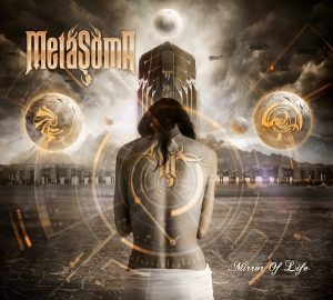 METASOMA - Mirror of Life -  CD/ digipack (2014)