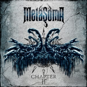 METASOMA - Chapter II - EP/ CD/ digipack (2018)
