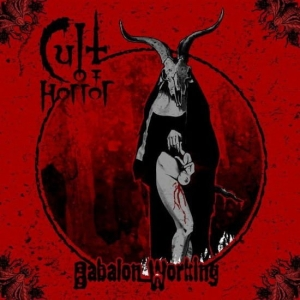 CULT OF HORROR - Babalon Working - CD/ digipack