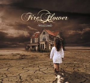 FIRE FLOWER - Welcome - CD/ digipack (2014)