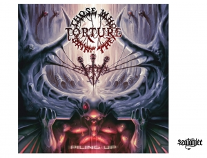 THOSE WHO BRING THE TORTURE - Piling Up - CD/jewelcase (2014)