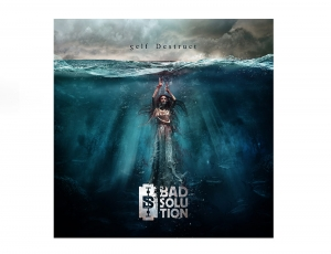 BAD SOLUTION - Self Destruck CD