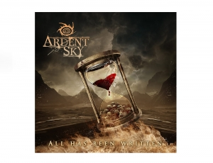 ARDENT SKY - All Has Been Written